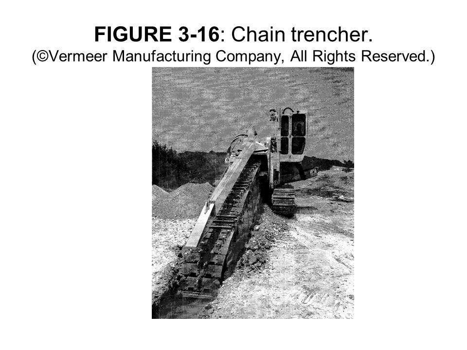 FIGURE 3-16: Chain trencher