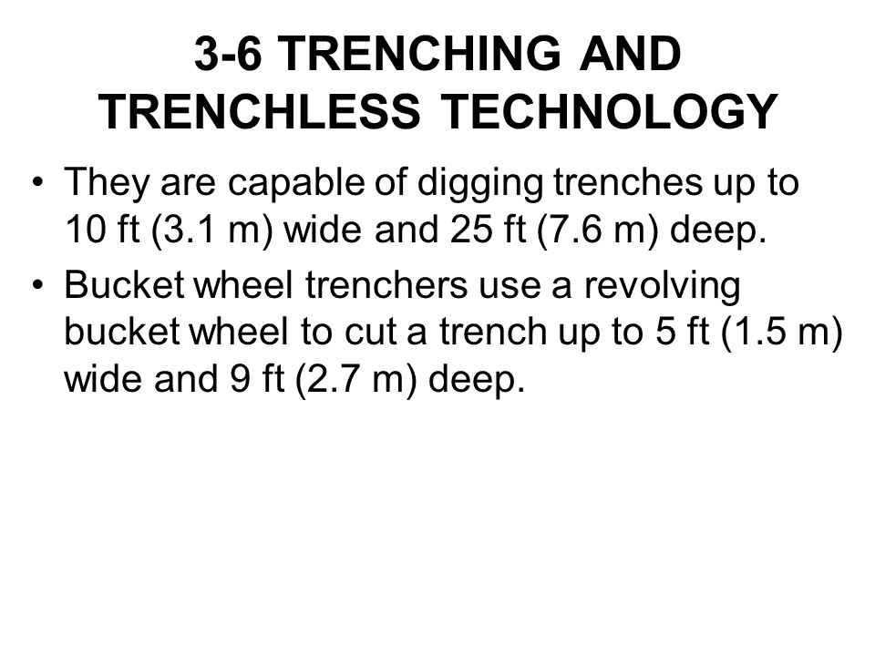 3-6 TRENCHING AND TRENCHLESS TECHNOLOGY