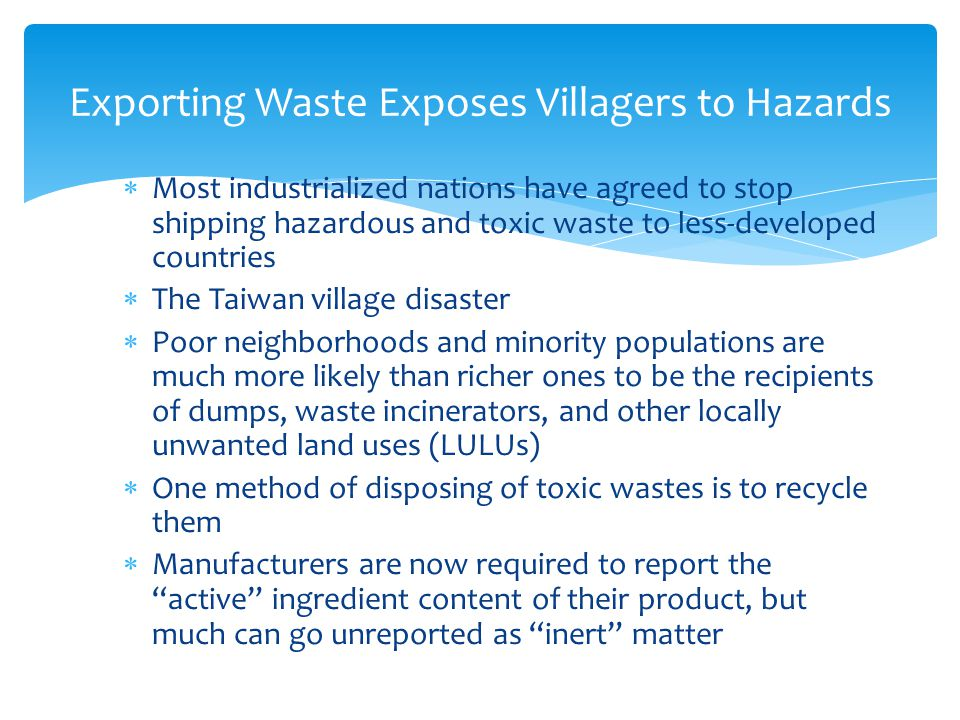 Exporting Waste Exposes Villagers to Hazards