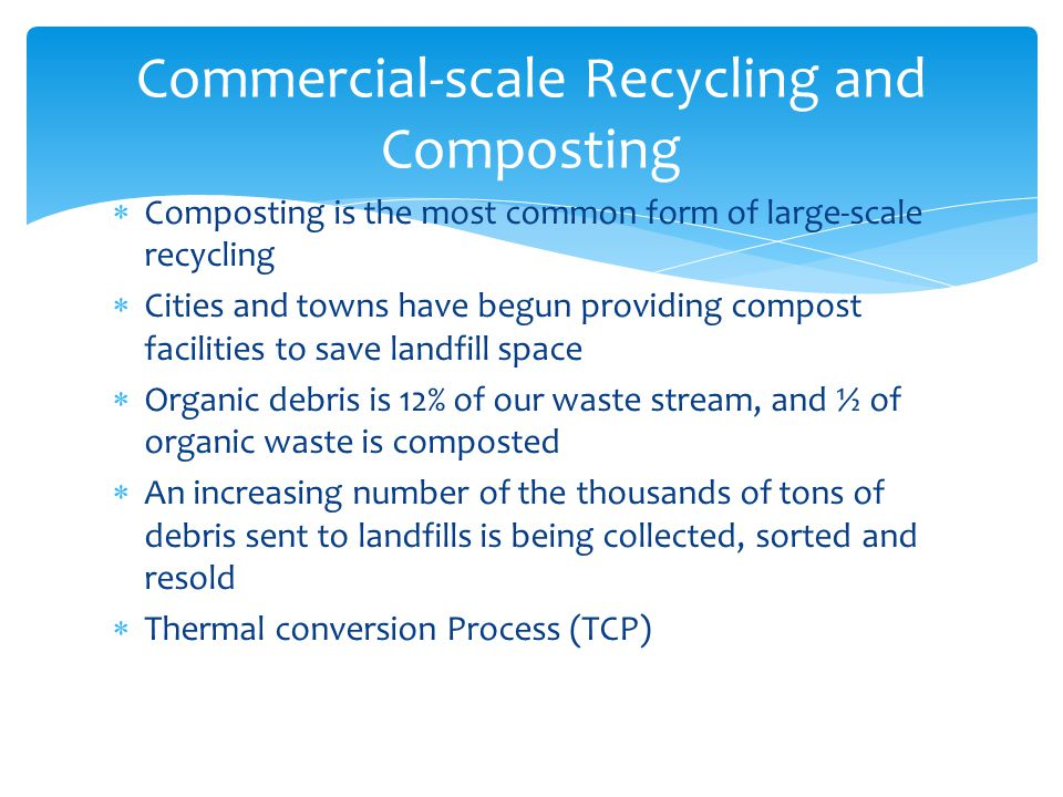 Commercial-scale Recycling and Composting