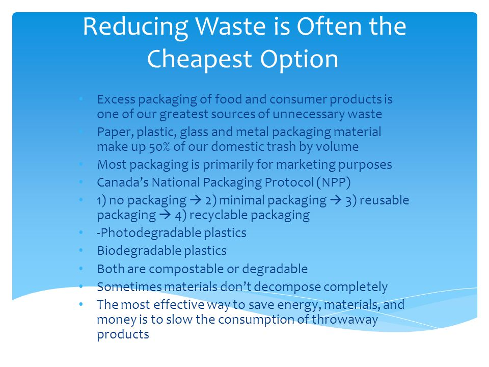 Reducing Waste is Often the Cheapest Option