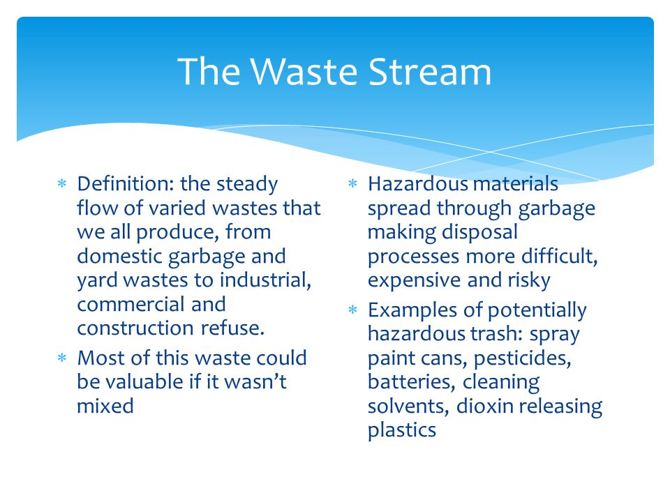 The Waste Stream