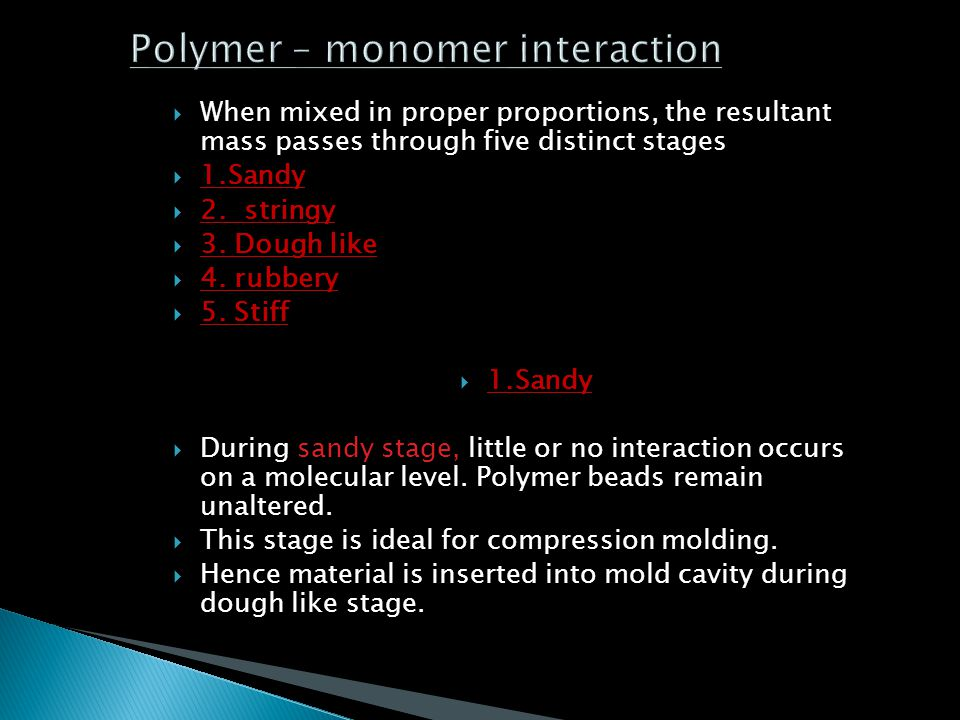 Polymer – monomer interaction
