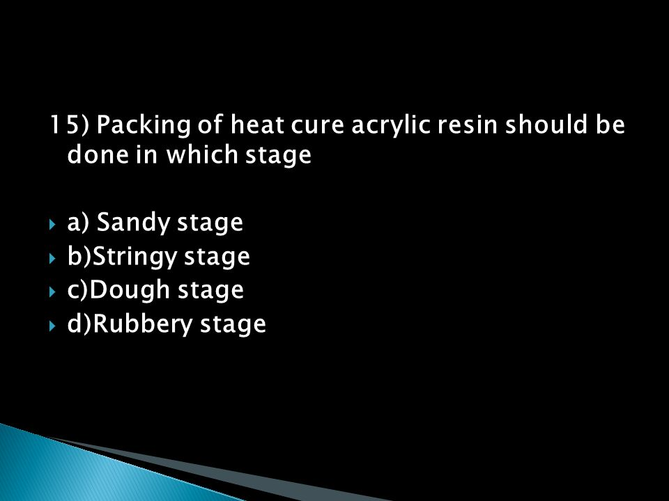 15) Packing of heat cure acrylic resin should be done in which stage