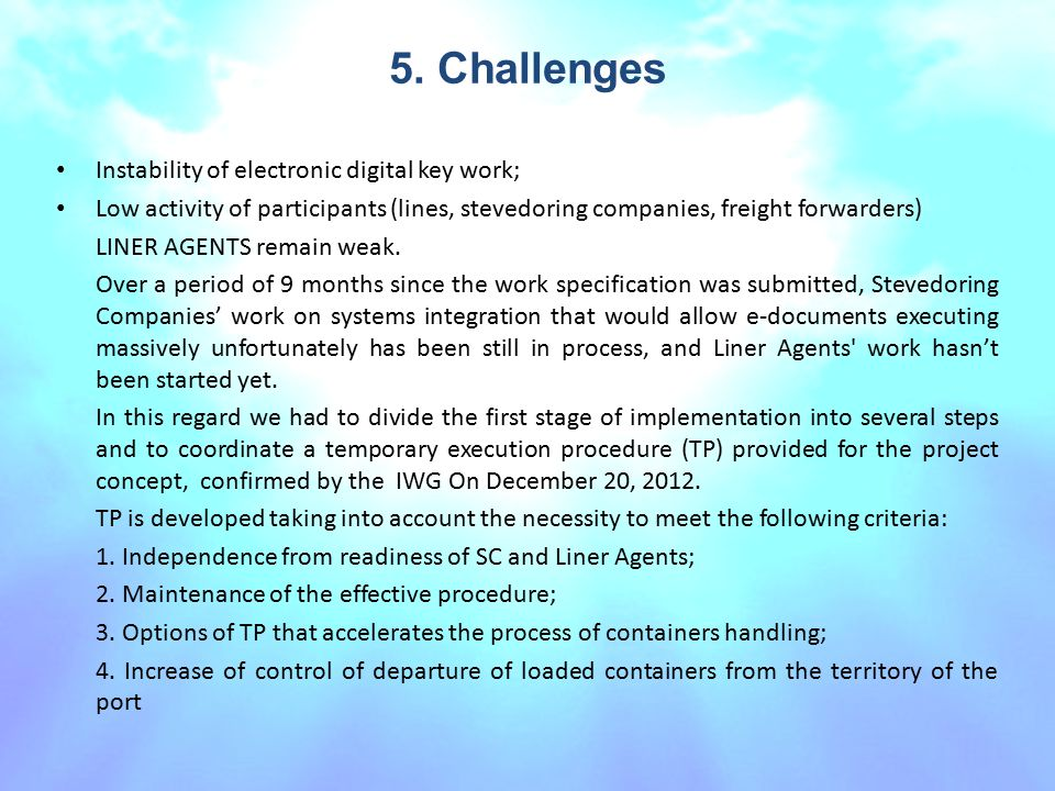 5. Challenges Instability of electronic digital key work;