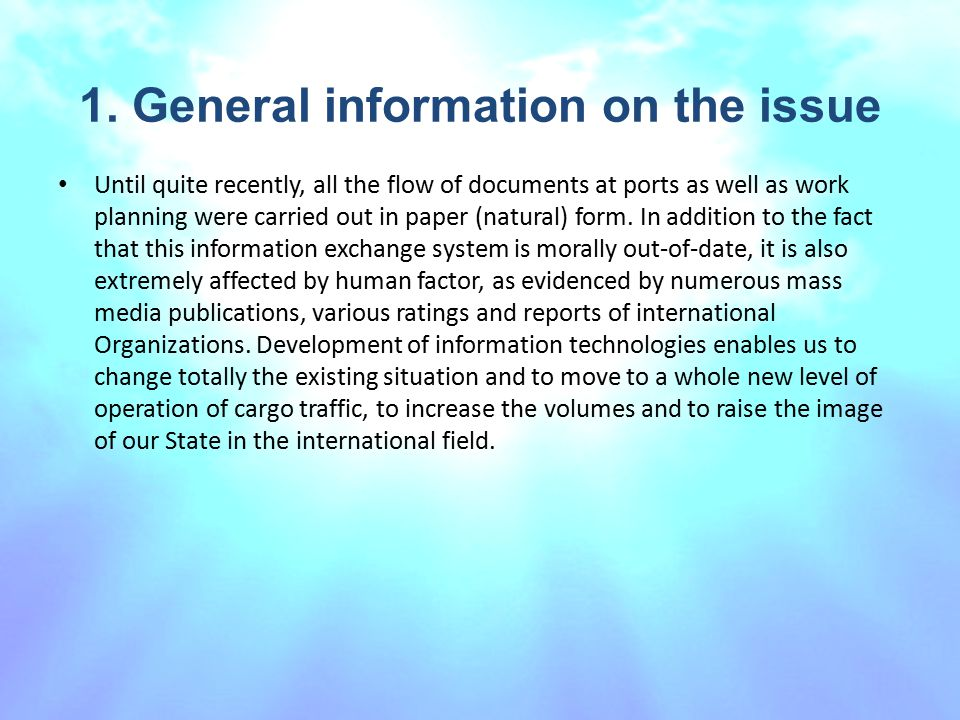 1. General information on the issue
