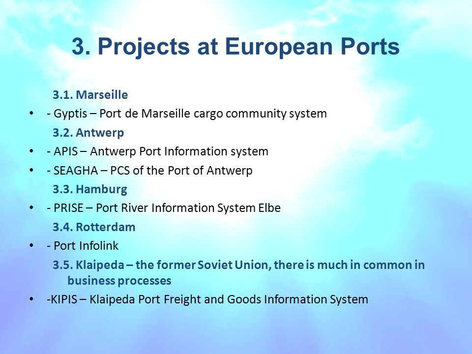3. Projects at European Ports