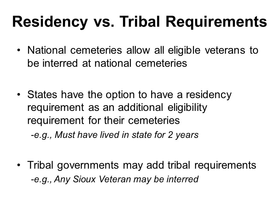 Residency vs. Tribal Requirements