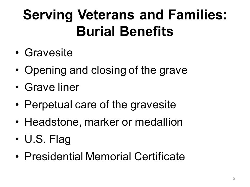 Serving Veterans and Families: Burial Benefits