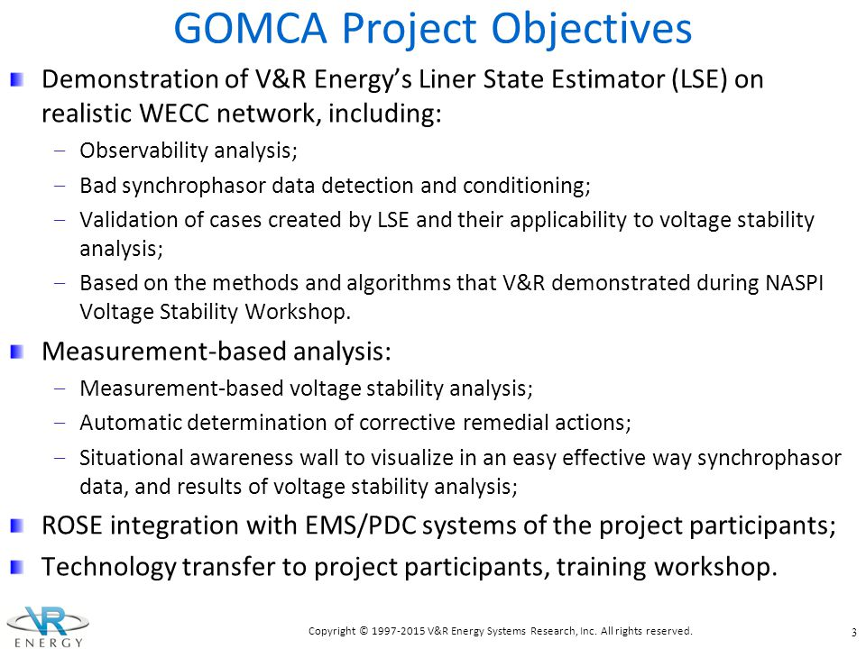 GOMCA Project Objectives
