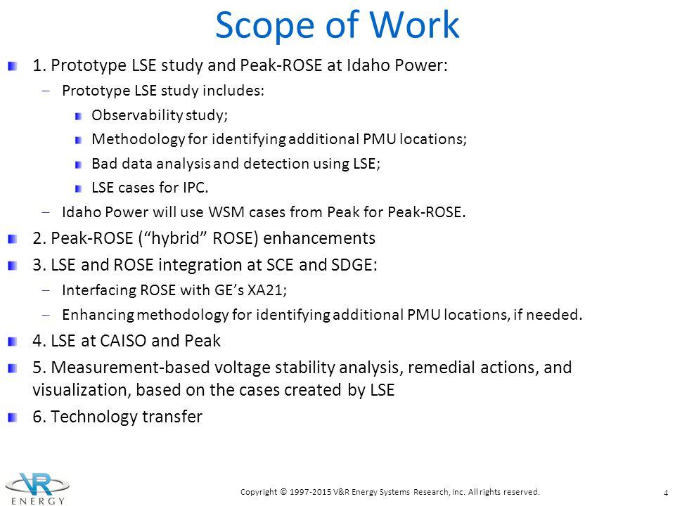 Scope of Work 1. Prototype LSE study and Peak-ROSE at Idaho Power: