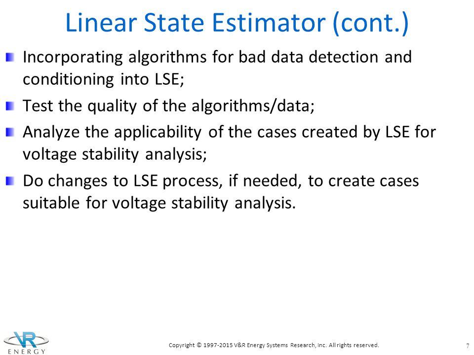 Linear State Estimator (cont.)