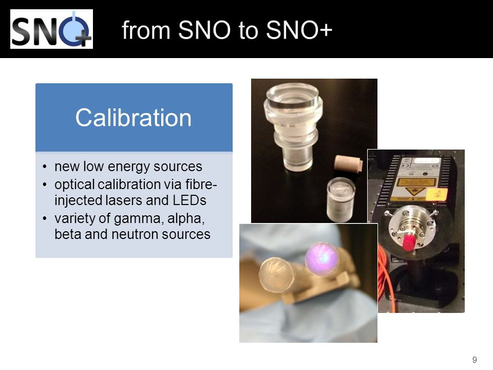 from SNO to SNO+ Calibration new low energy sources
