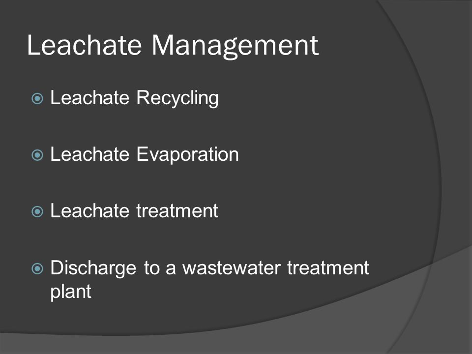 Leachate Management Leachate Recycling Leachate Evaporation