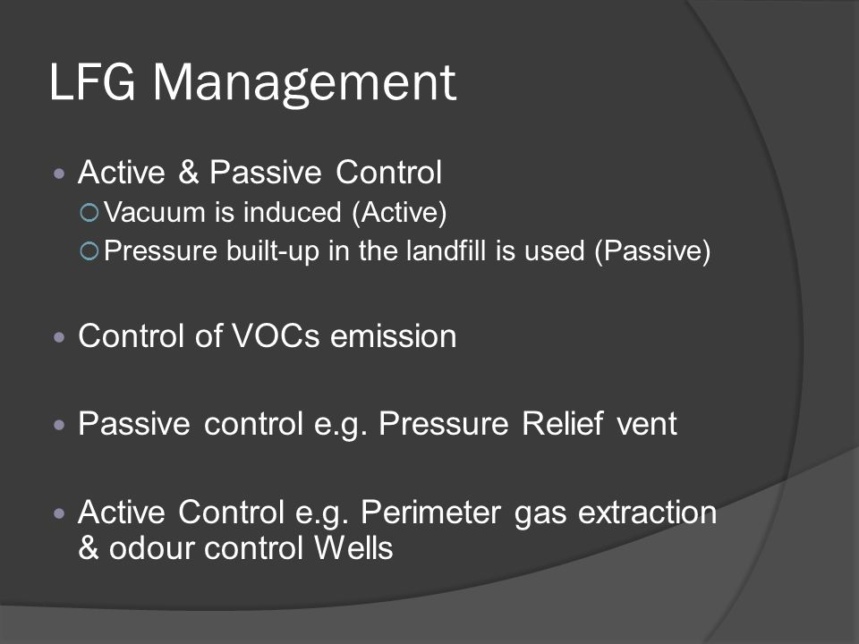 LFG Management Active & Passive Control Control of VOCs emission