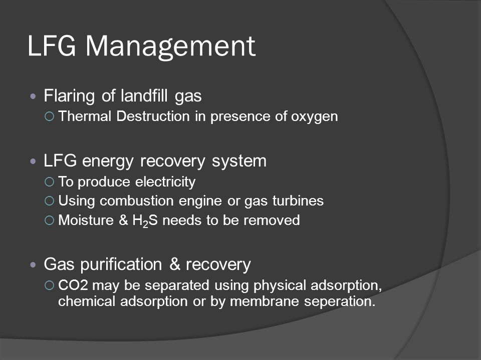 LFG Management Flaring of landfill gas LFG energy recovery system