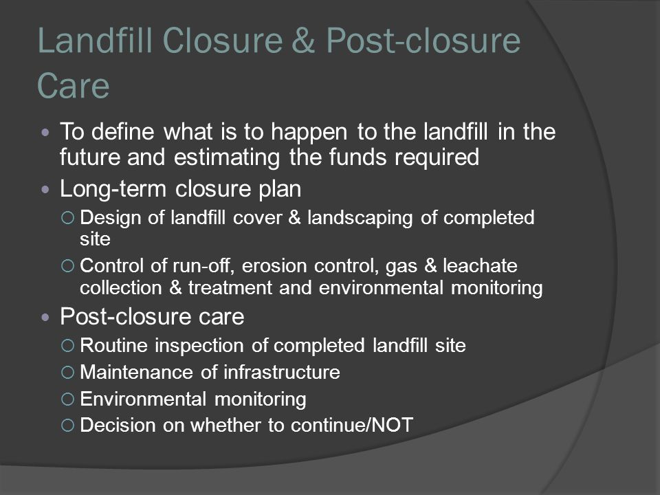 Landfill Closure & Post-closure Care