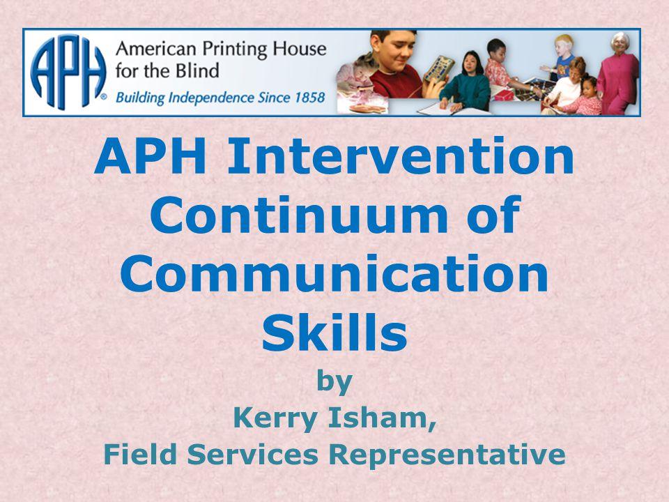APH Intervention Continuum of Communication Skills