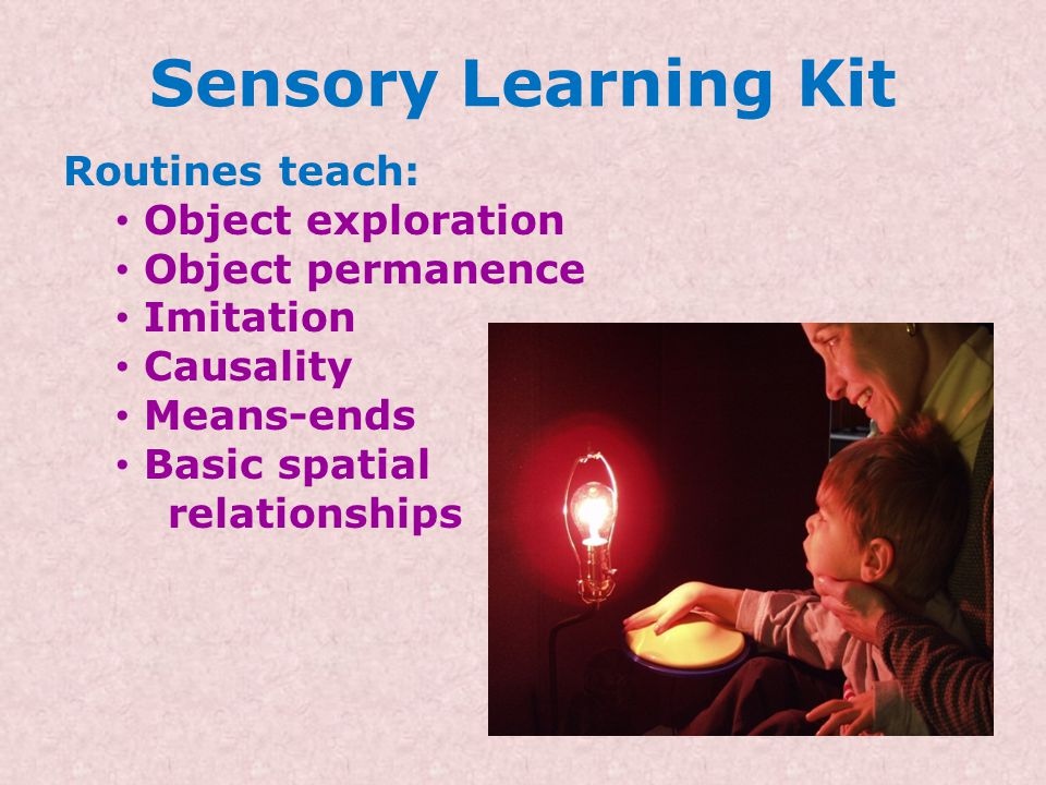 Sensory Learning Kit Routines teach: Object exploration