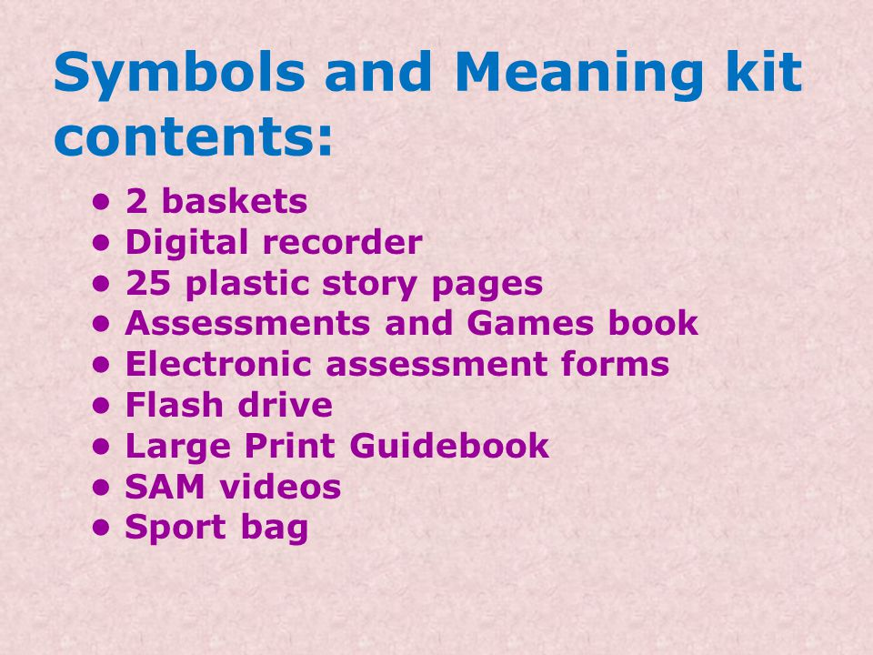 Symbols and Meaning kit contents:
