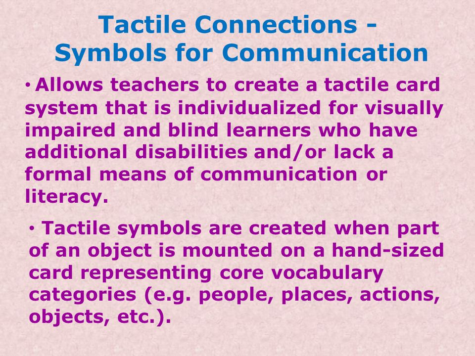 Tactile Connections - Symbols for Communication