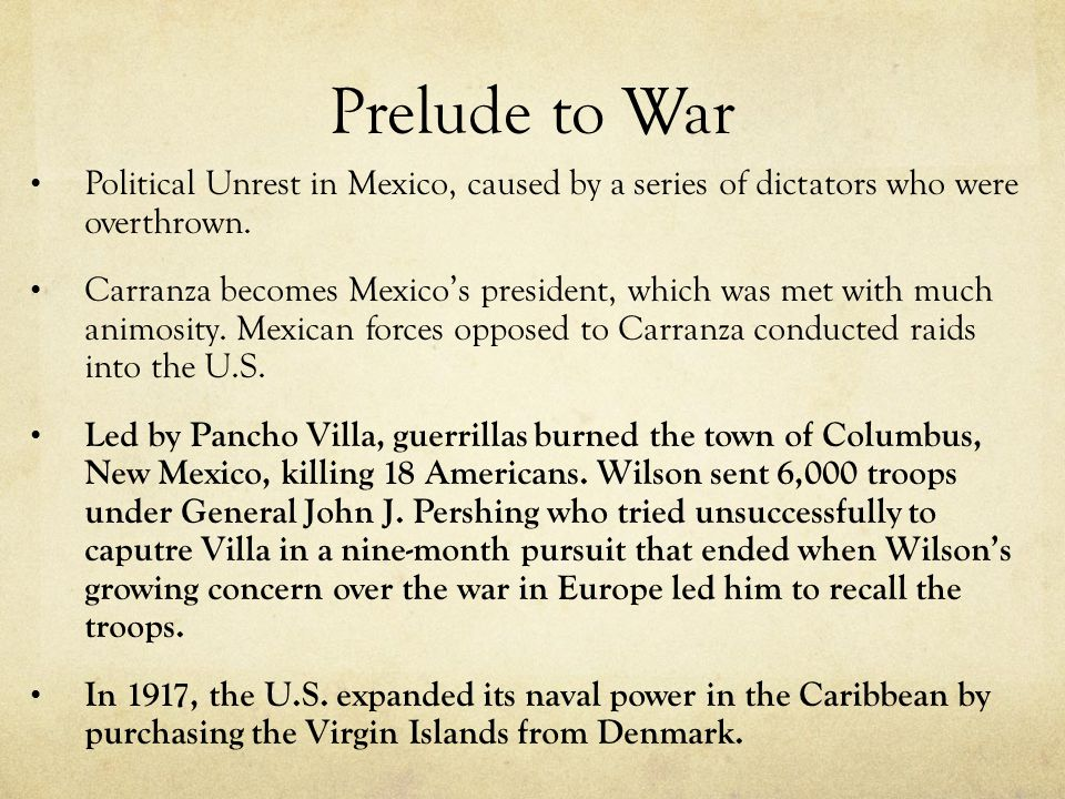 Prelude to War Political Unrest in Mexico, caused by a series of dictators who were overthrown.