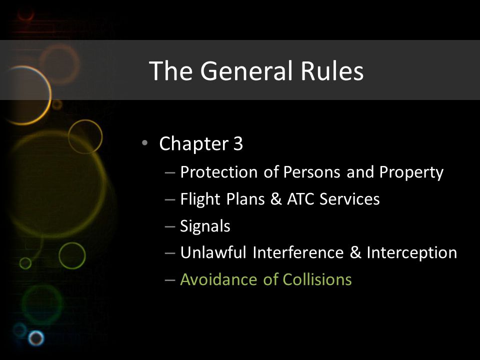 The General Rules Chapter 3 Protection of Persons and Property