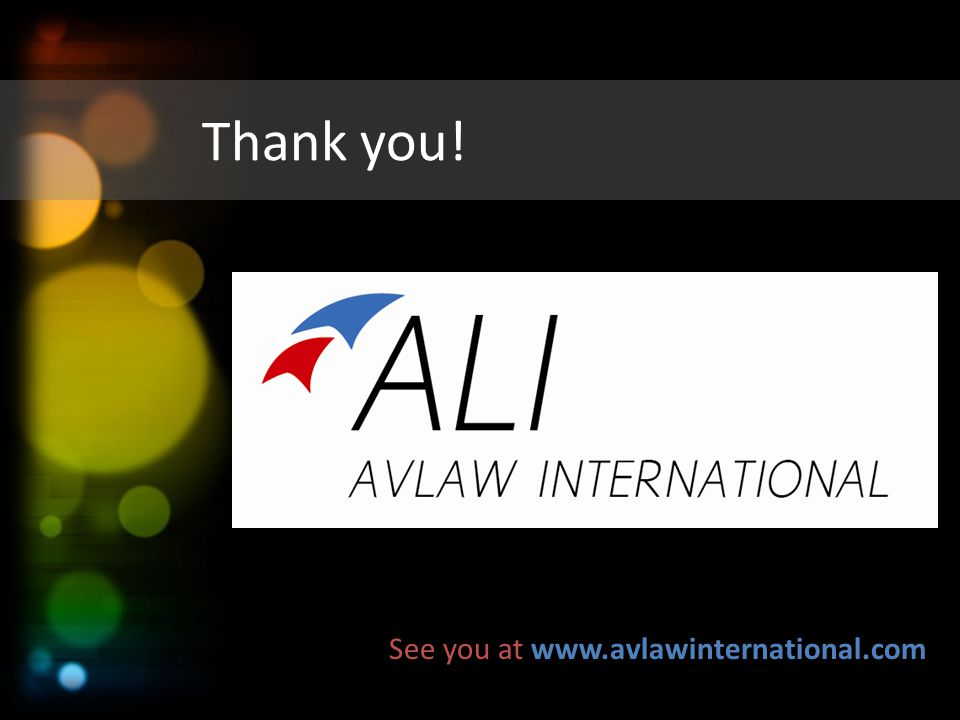 Thank you! See you at www.avlawinternational.com