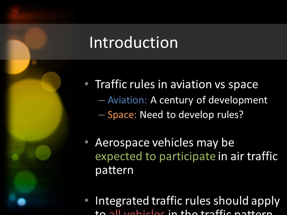 Introduction Traffic rules in aviation vs space