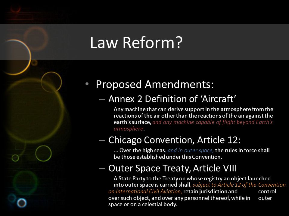Law Reform Proposed Amendments: Annex 2 Definition of 'Aircraft'