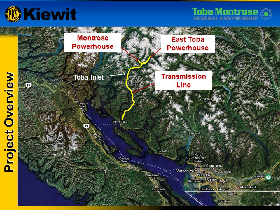 Toba Site Project Overview Montrose Powerhouse East Toba Powerhouse
