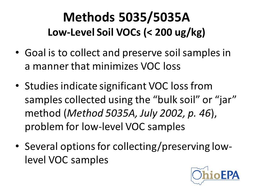 Methods 5035/5035A Low-Level Soil VOCs (< 200 ug/kg)