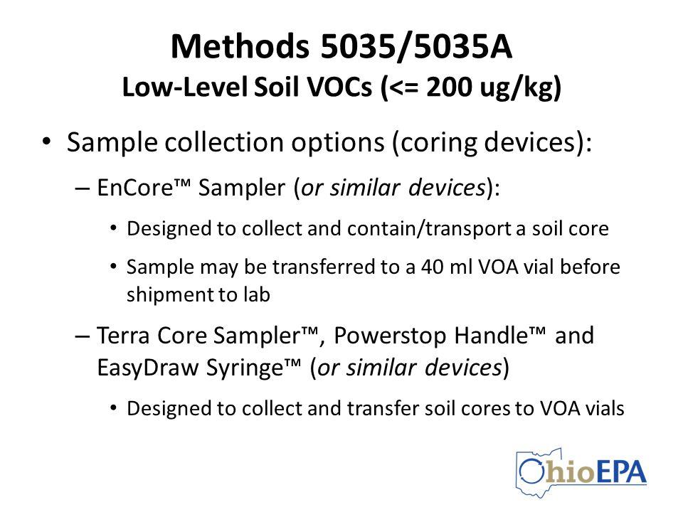 Methods 5035/5035A Low-Level Soil VOCs (<= 200 ug/kg)