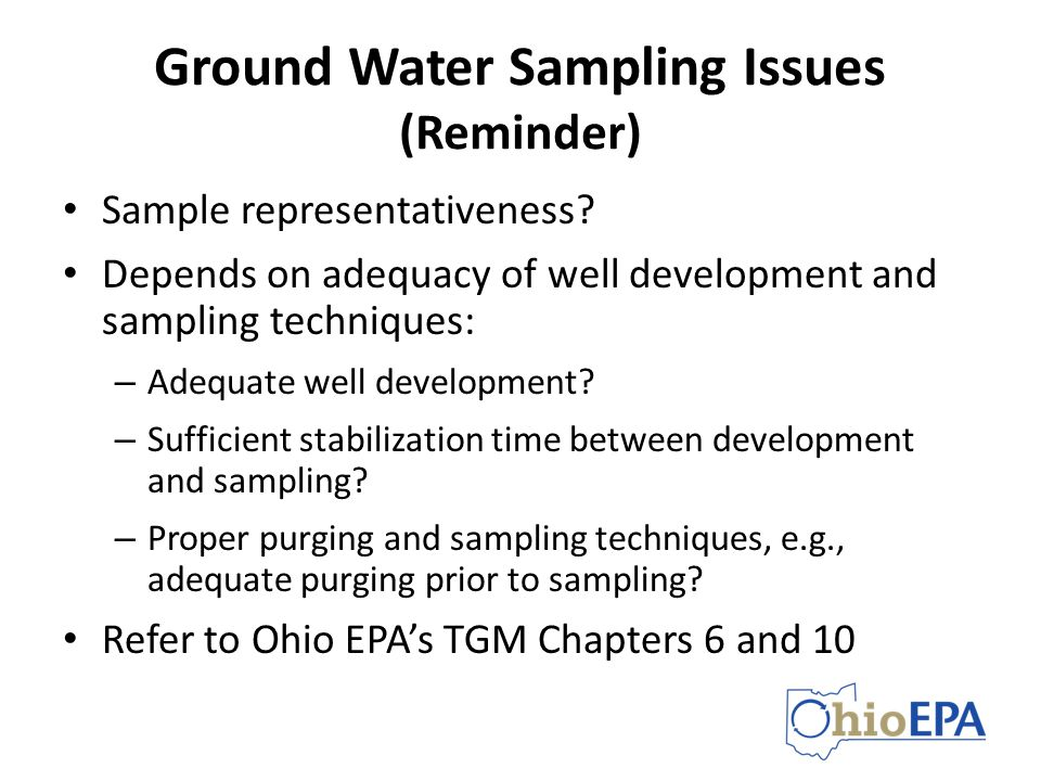 Ground Water Sampling Issues (Reminder)