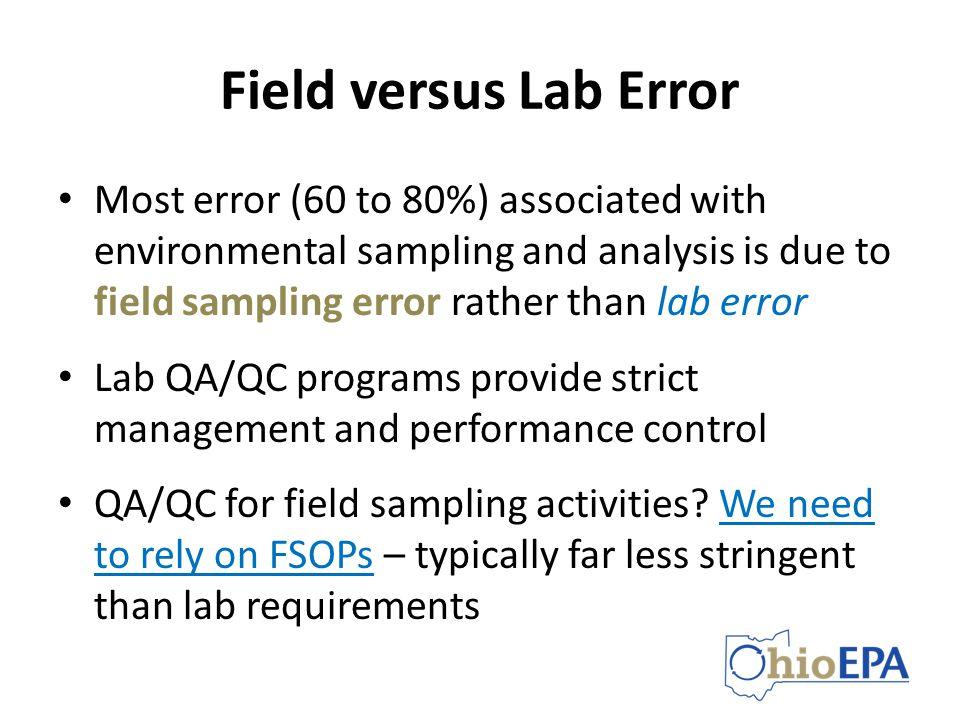 Field versus Lab Error