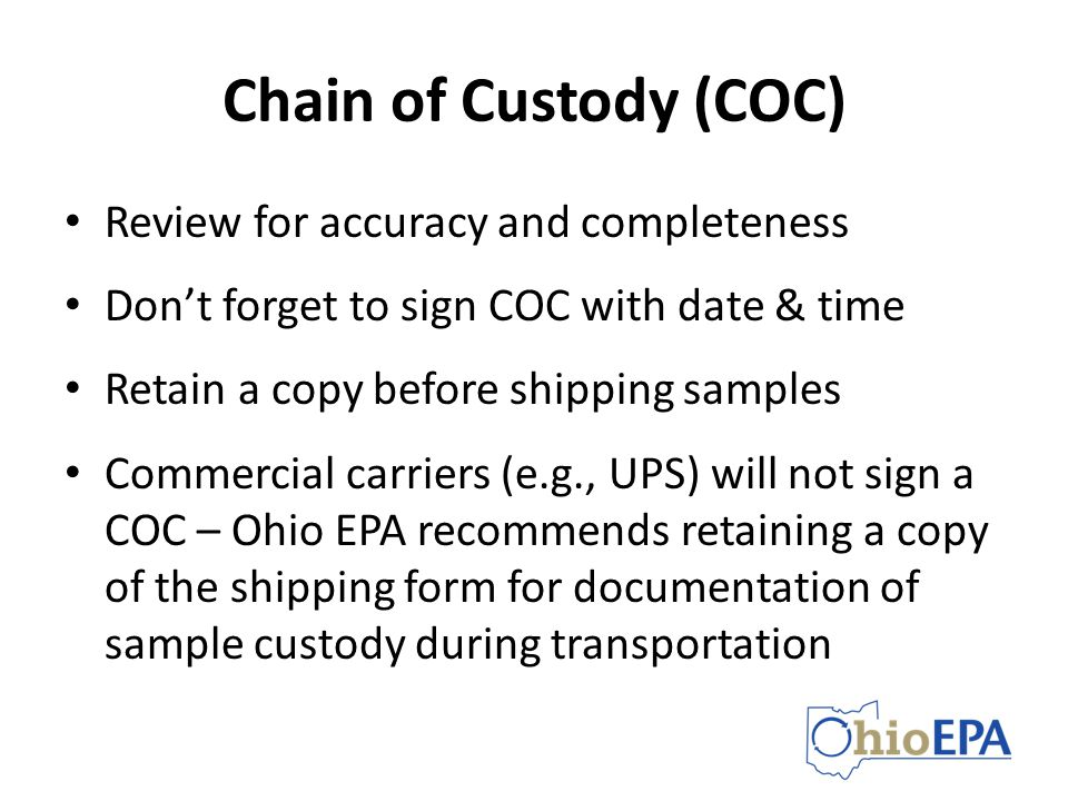 Chain of Custody (COC) Review for accuracy and completeness