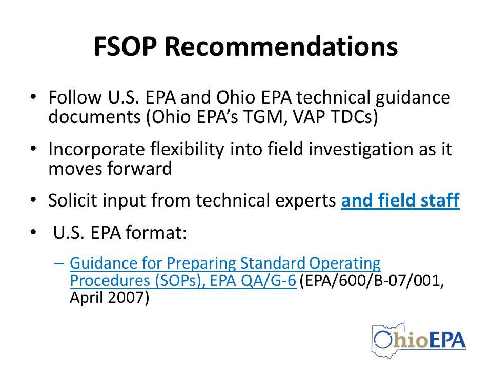 FSOP Recommendations Follow U.S. EPA and Ohio EPA technical guidance documents (Ohio EPA's TGM, VAP TDCs)