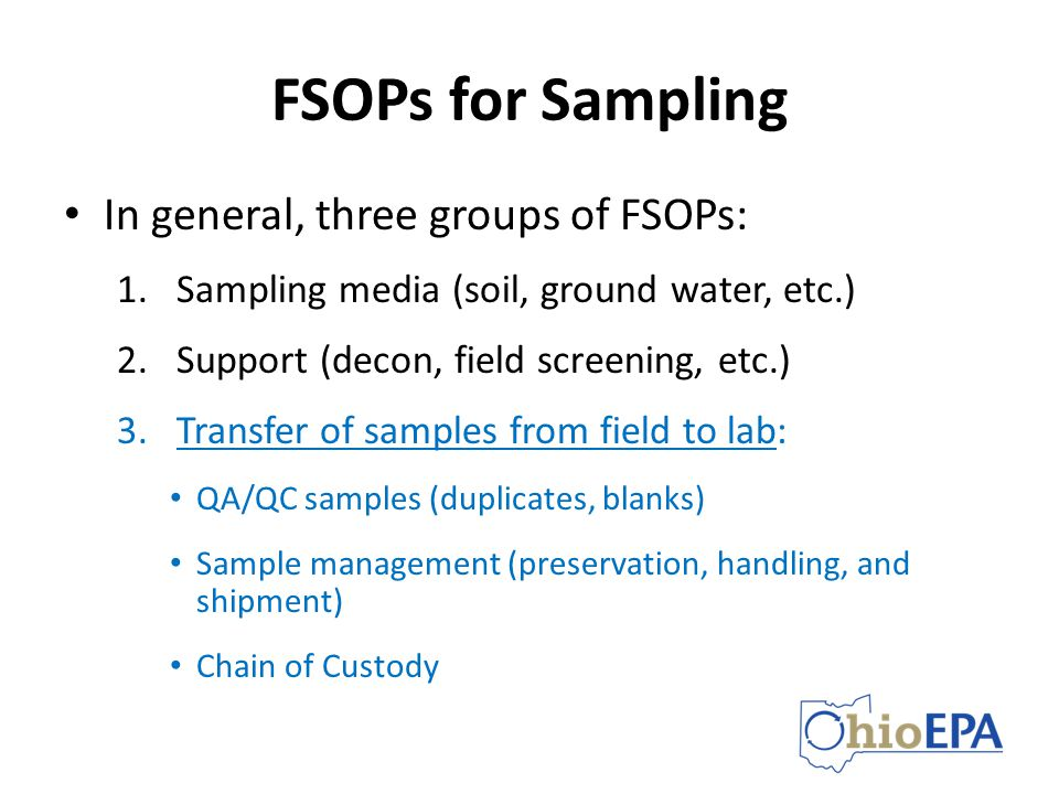 FSOPs for Sampling In general, three groups of FSOPs: