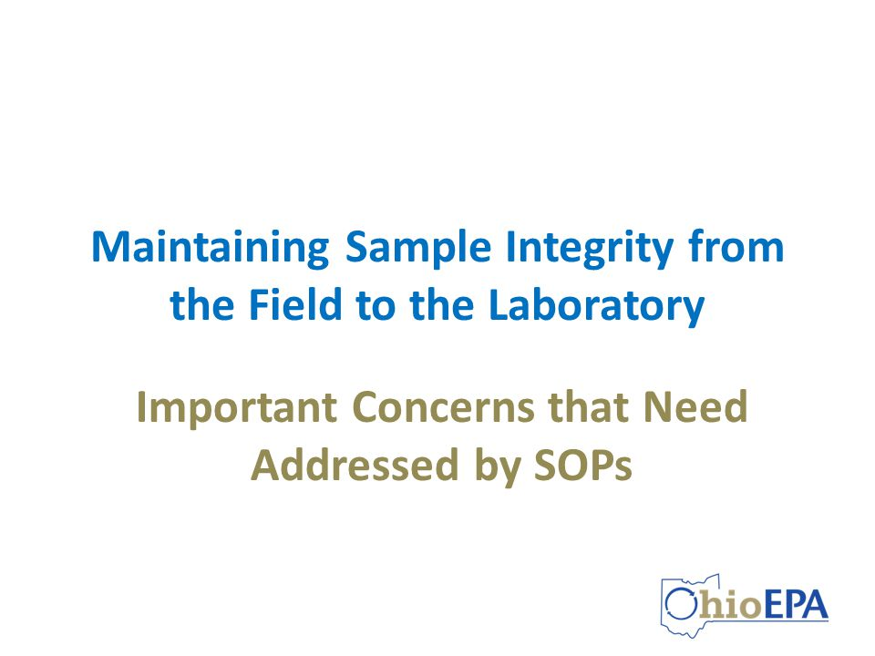 Maintaining Sample Integrity from the Field to the Laboratory