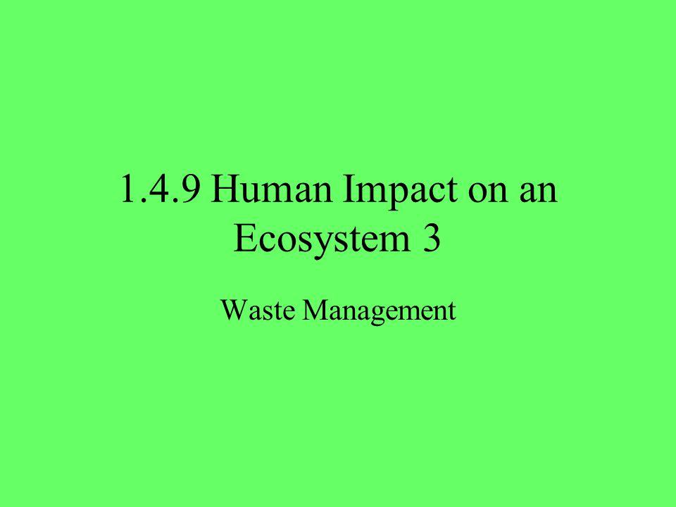 1.4.9 Human Impact on an Ecosystem 3