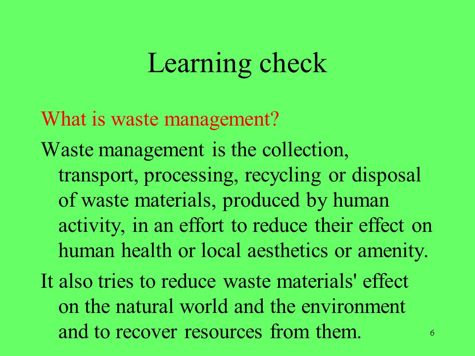 Learning check What is waste management