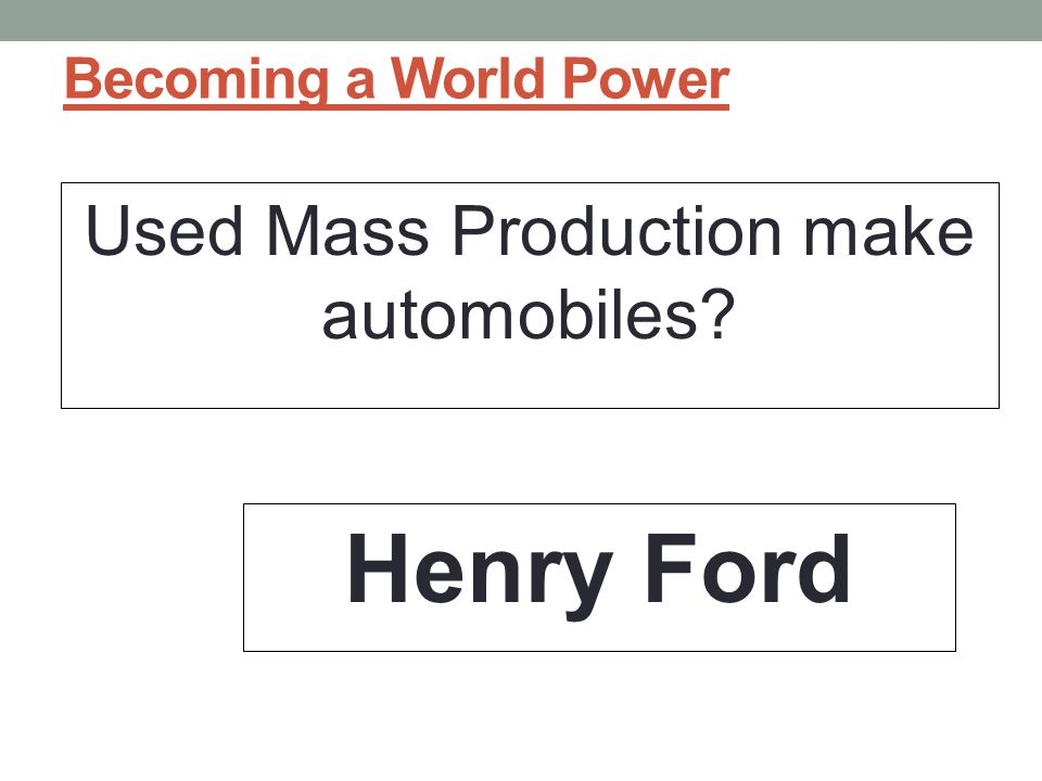 Used Mass Production make automobiles