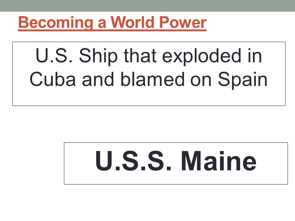 U.S. Ship that exploded in Cuba and blamed on Spain