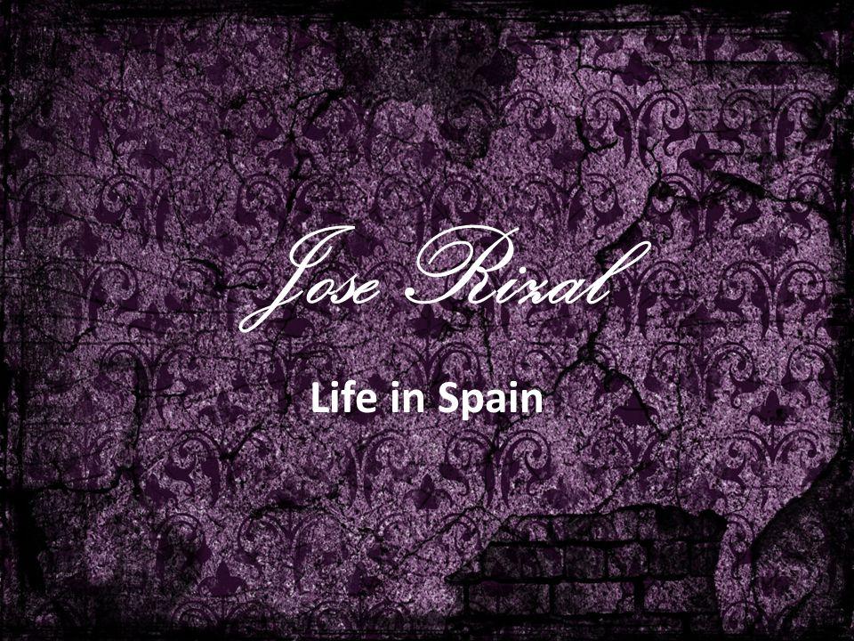 Jose Rizal Life in Spain