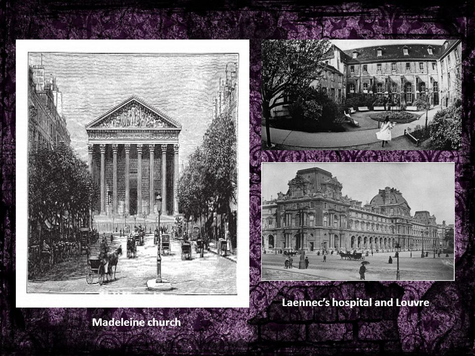 Laennec's hospital and Louvre