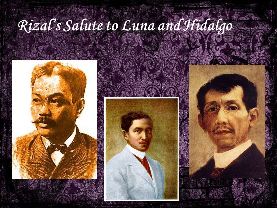 Rizal's Salute to Luna and Hidalgo