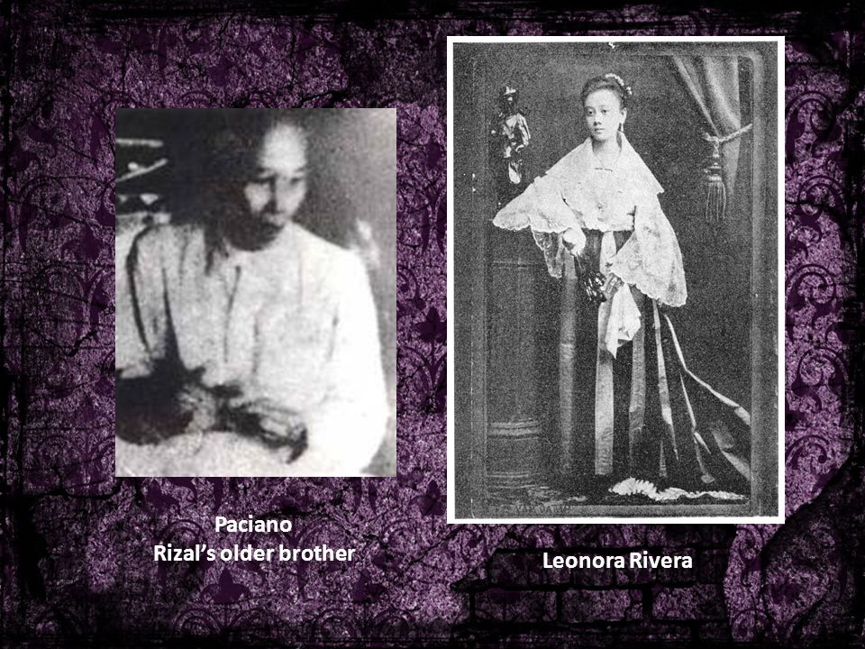Paciano Rizal's older brother Leonora Rivera