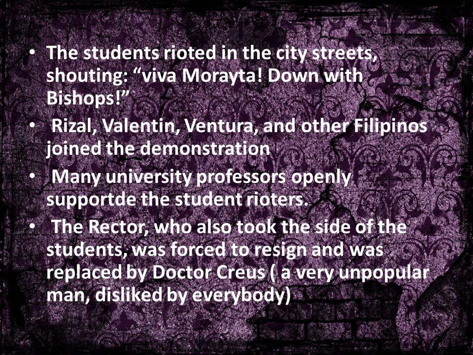 The students rioted in the city streets, shouting: viva Morayta