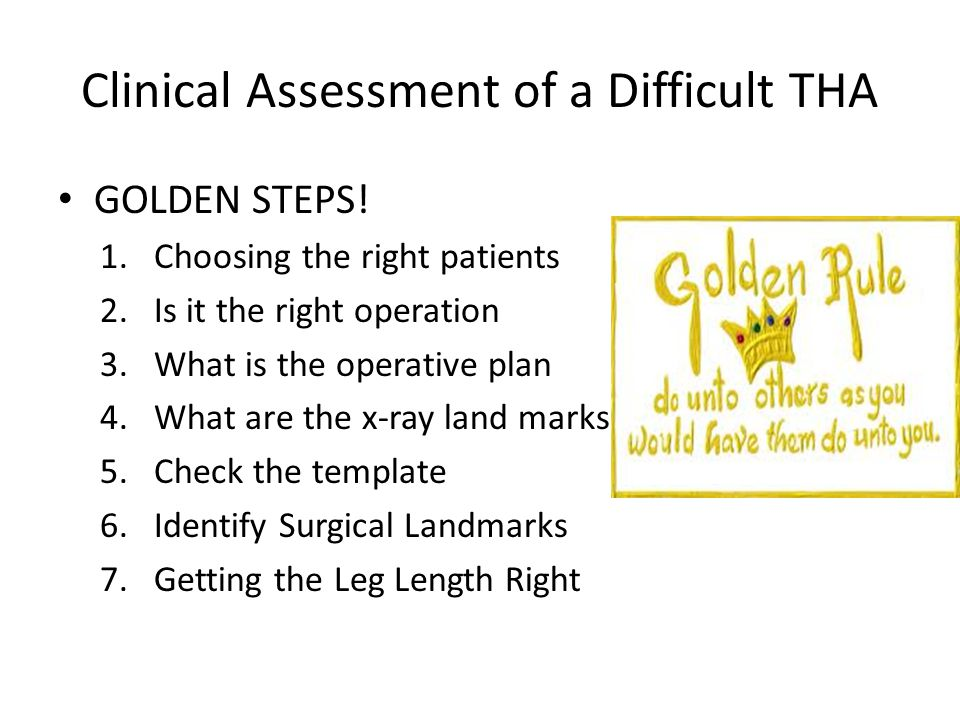 Clinical Assessment of a Difficult THA
