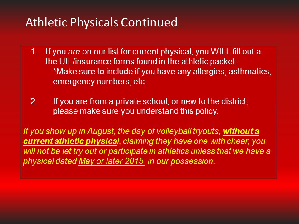 Athletic Physicals Continued…